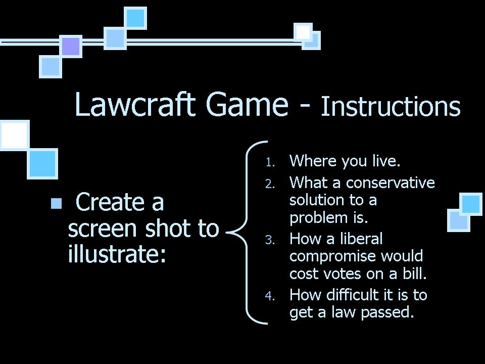 Lawcraft Instructions